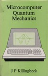 Killingbeck J. P. — Microcomputer quantum mechanics