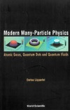 Lipparini E. — Modern many-particle physics: atomic gases, quantum dots and quantum fluids