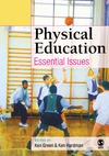 Green K., Hardman K. — Physical Education: Essential Issues