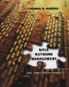 Nadeau T.D. — MPLS Network Management: MIBs, Tools, and Techniques (The Morgan Kaufmann Series in Networking)