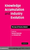 Mazzucato M. (ed.), Dosi G. (ed.) — Knowledge Accumulation and Industry Evolution - The Case of Pharma-Biotech