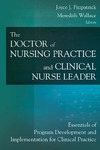 Fitzpatrick J.J., Wallace  M. — The Doctor of Nursing Practice and Clinical Nurse Leader: Essentials of Program Development and Implementation for Clinical Practice