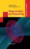 Floriani L., Spagnuolo M. — Shape analysis and structuring