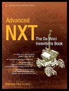 Scholz M. — Advanced NXT: The Da Vinci Inventions Book (Technology in Action)