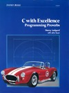 Ledgard H., Tauer J. — C With Excellence: Programming Proverbs