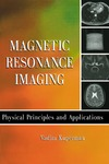 Kuperman V. — Magnetic Resonance Imaging: Physical Principles and Applications (Electromagnetism)
