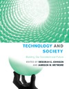 Johnson D., Wetmore J. — Technology and Society: Building Our Sociotechnical Future (Inside Technology)