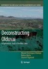 Dominguez-Rodrigo M., Barba R., Egeland C.P. — Deconstructing Olduvai: A Taphonomic Study of the Bed I Sites