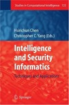 Chen H. (ed.), Yang C.C. (ed.) — Studies in Computational Intelligence (135). Intelligence and Security Informatics: Techniques and Applications