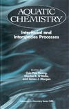 Huang C.P., O'Melia C.R., Morgan J.J. — Aquatic chemistry: interfacial and interspecies processes