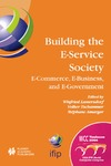 Lamersdorf W., Tschammer V., Amarger S. — Building the E-Service Society: E-Commerce, E-Business, and E-Government (IFIP International Federation for Information Processing)