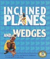 Walker S.M., Feldmann R. — Inclined Planes and Wedges (Early Bird Physics Series)