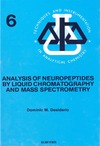 Desiderio D. — Analysis of Neuropeptides Liquid Chromatography and Mass Spectrometry