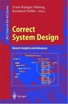 Olderog E., Steffen B. — Correct System Design: Recent Insights and Advances (Lecture Notes in Computer Science)