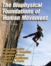 Abernethy B., Mackinnon L., Kippers V. — The Biophysical Foundations of Human Movement