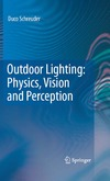 Schreuder D. — Outdoor Lighting: Physics, Vision and Perception