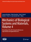 Zavattieri P., Korach C., Barthelat F. — Mechanics of Biological Systems and Materials, Volume 4: Proceedings of the 2013 Annual Conference on Experimental and Applied Mechanics