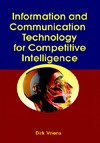 Vriens D. — Information and Communications Technology for Competitive Intelligence (Advanced Topics in Global Information Management)