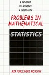 Ivchenko G., Medvedev Yu., Chistyakov A. — Problems in mathematical statistics