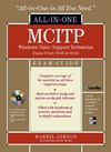 Gibson D. — MCITP Windows Vista Support Technician All-in-One Exam Guide (Exam 70-620, 70-622, & 70-623)