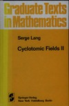 Lang S. — Cyclotomic Fields II (Graduate Texts in Mathematics)