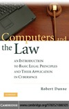 Dunne R. — Computers and the law: an introduction to basic legal principles and their application in cyberspace