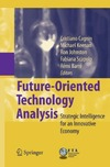 Cagnin C., Keenan M., Johnston R. — Future-Oriented Technology Analysis: Strategic Intelligence for an Innovative Economy