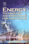 Fanchi J. — Energy Technology and Directions for the Future