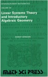 Hermann R. — Linear Systems Theory and Introductory Algebraic Geometry