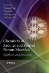 Xu R., Pang W., Yu J. — Chemistry of Zeolites and Related Porous Materials: Synthesis and Structure