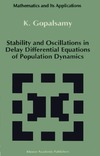 Gopalsamy K. — Stability and Oscillations in Delay Differential Equations of Population Dynamics