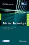 Huang F., Wang R. — Arts and Technology: First International Conference, ArtsIT 2009, Yi-Lan, Taiwan, September 24-25, 2009 - Revised Selected Papers