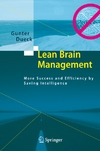 Dueck G. — Lean Brain Management: More Success and Efficiency by Saving Intelligence