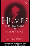Dicker G. — Hume's Epistemology and Metaphysics: An Introduction
