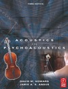 Howard D., Angus J. — Acoustics and Psychoacoustics, Third Edition (Music Technology)