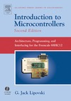 Lipovski G. — Introduction to Microcontrollers, Second Edition: Architecture, Programming, and Interfacing for the Freescale 68HC12 (Academic Press Series in Engineering)