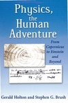 Holton G., Brush S.G. — Physics, the Human Adventure
