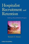 Simone K.G. — Hospitalist Recruitment and Retention: Building a Hospital Medicine Program