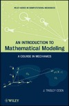 Oden J.T. — An Introduction to Mathematical Modeling: A Course in Mechanics