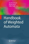 Droste M., Kuich W., Vogler H. — Handbook of Weighted Automata