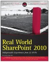 Hillier S. — Real World SharePoint 2010: Indispensable Experiences from 22 MVPs