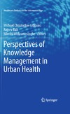 Gibbons M.C., Bali R. — Perspectives of Knowledge Management in Urban Health