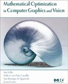 Velho L., Carvalho P., Gomes J. — Mathematical optimization in computer graphics and vision