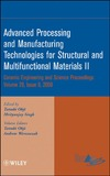 Ohji T., Singh M. — Advanced processing and manufacturing technologies for structural and multifunctional materials II: a collection of papers presented at the 32nd International Conference on Advanced Ceramics and Composites, January 27-February 1, 2008, Daytona Beach, Flor