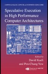 Kaeli D., Yew P.-C. — Speculative Execution in High Performance Computer Architectures