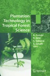 Sasaki S. — Plantation Technology in Tropical Forest Science
