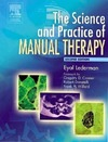 Lederman E. — The Science & Practice of Manual Therapy: Physiology, Neurology and Psychology