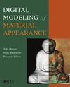 Dorsey J., Rushmeier H., Sillion F. — Digital Modeling of Material Appearance