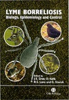 Gray J.S., Kahl O., Lane R.S. — Lyme Borreliosis: Biology, Epidemiology and Control