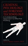 Godwin G.M. — Criminal Psychology and Forensic Technology: A Collaborative Approach to Effective Profiling